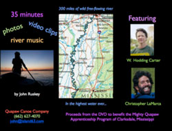 35 minutes of photos, video clips, river music by John Ruskey Featuring W. Hodding Carter and Christopher LaMarca